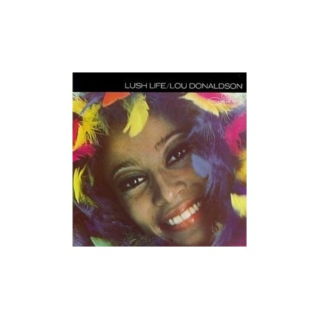Lou DONALDSON - LUSH LIFE (LP)