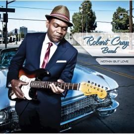 Robert CRAY BAND - NOTHIN BUT LOVE (LP)
