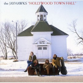 THE JAYHAWKS - HOLLYWOOD TOWN HALL (LP)