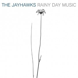 THE JAYHAWKS - RAINY DAY MUSIC (2 LP)