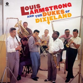 Louis ARMSTRONG - LOUIS ARMSTRONG AND THE DUKES OF DIXIELAND (LP)