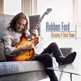 Robben FORD - BRINGING IT BACK HOME (LP)