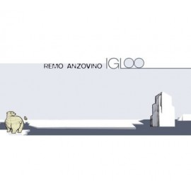 Remo ANZOVINO - IGLOO (CD)