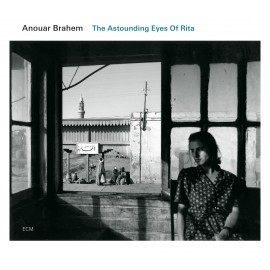 Anouar BRAHEM - THE ASTOUNDING EYES OF RITA (CD)