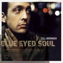 Till BRONNER - BLUE EYES SOUL (LP)