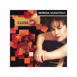 Patrizia SCASCITELLI - CLOSE UP (CD)