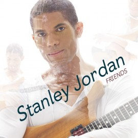 Stanley JORDAN - FRIENDS (2 LP)