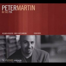 Peter MARTIN - IN THE P.M. (CD)