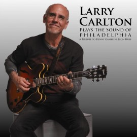 Larry CARLTON - PLAYS THE SOUND OF PHILADELPHIA (CD)