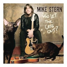 Mike STERN - WHO LET THE CATS OUT? (CD)