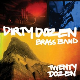 DIRTY DOZEN BRASS BAND - TWENTY DOZEN (CD)