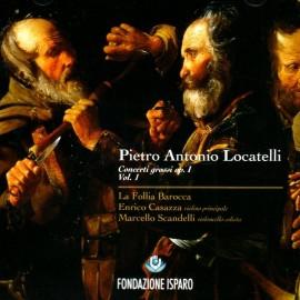 Pietro Antonio LOCATELLI - CONCERTI GROSSI Op.1, Vol.1 (CD)