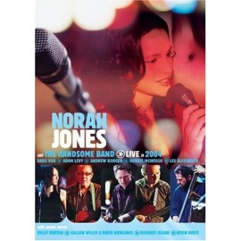 Norah JONES and THE HANDSOME BAND - LIVE IN 2004 (DVD)