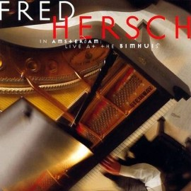 Fred HERSCH - IN AMSTERDAM, LIVE AT THE BIMHUIS (CD)