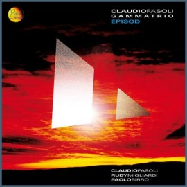 Claudio FASOLI GAMMATRIO - EPISOD (CD)