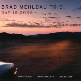 Brad MEHLDAU TRIO - DAY IS DONE (CD)