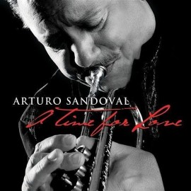 Arturo SANDOVAL - A TIME FOR LOVE (CD)