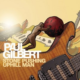 Paul GILBERT - STONE PUSHING UPHILL MAN (LP)