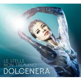 DOLCENERA - LE STELLE NON TREMANO (LP)
