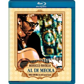 Al DI MEOLA - MAROCCO FANTASIA - WORLD SINFONIA Live with Special Guest (Blu-Ray Disc)