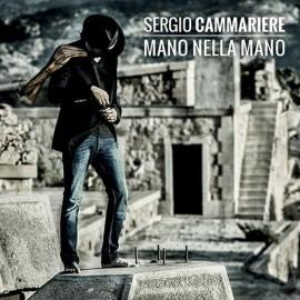 Sergio CAMMARIERE - MANO NELLA MANO (CD)
