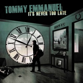 Tommy EMMANUEL - IT'S NEVER TOO LATE (LP)
