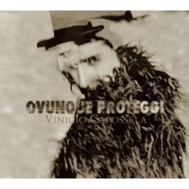 Vinicio CAPOSSELA - OVUNQUE PROTEGGI (CD)