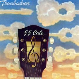 J.J. CALE - TROUNBADOUR (LP)