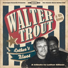 Walter TROUT & HIS BAND - LUTHER'S BLUES (2 LP)