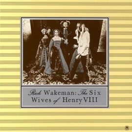 Rick WAKEMAN - THE SIX WIVES OF HENRY VIII (LP)