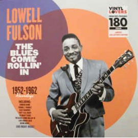 Lowell FULSON - THE BLUES COME ROLLIN' IN (LP)