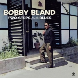 Bobby BLAND - TWO STEPS FROM THE BLUES (LP)