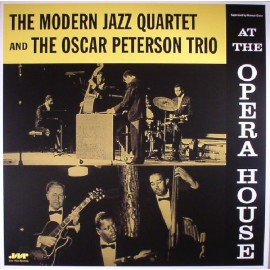 THE MODERN JAZZ QUARTET AND THE OSCAR PETERSON TRIO - AT THE OPERA HOUSE (LP)