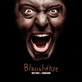Roy PACI, CORLEONE - BLACCAHENZE (LP)