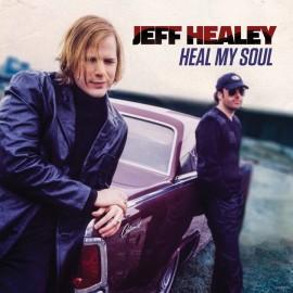 Jeff HEALEY - HEAL MY SOUL (2 LP)