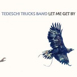 TEDESCHI TRUCKS BAND - LET ME GET BY (2 LP)