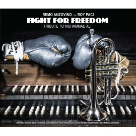 Remo ANZOVINO vs Roy PACI - FIGHT FOR FREEDOM  (LP)