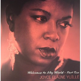 Joyce Elaine YUILLE - WELCOME TO MY WORLD - Part Two (LP)