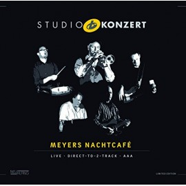 MEYERS NACHTCAFE' - STUDIO KONZERT (LP)