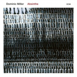 Dominic MILLER - ABSINTHE (CD)