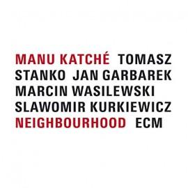 Manu KATCHE' - NEIGHBOURHOOD (LP)