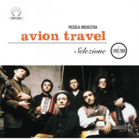 AVION TRAVEL - SELEZIONE 1990-2000 (CD)