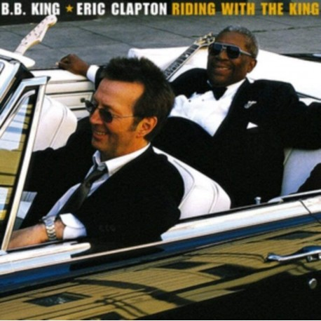 B.B. KING & Eric CLAPTON - RIDING WITH THE KING (2 LP)