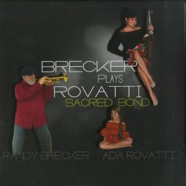 Randy BRECKER / Ada ROVATTI - BRECKER PLAYS ROVATTI SACRED BOND (2 LP)