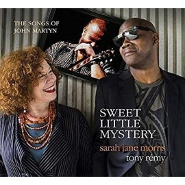 Sarah Jane MORRIS & Tony REMY - SWEET LITTLE MYSTERY (CD)