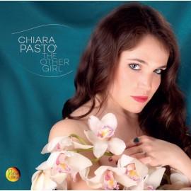 Chiara PASTO' - THE OTHER GIRL (CD)