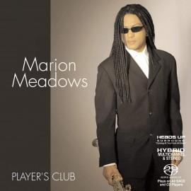 Marion MEADOWS - PLAYER'S CLUB (SACD HYBRID)