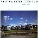 Pat METHENY  GROUP - AMERICAN GARAGE (LP)