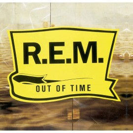 R.E.M. - OUT OF TIME [25th Anniversary Remastered] (LP)