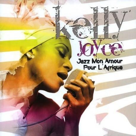 Kelly JOYCE - JAZZ MON AMOUR POUR L'AFRIQUE (CD)